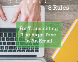 8 Rules For Transmitting The Right Tone In An Email