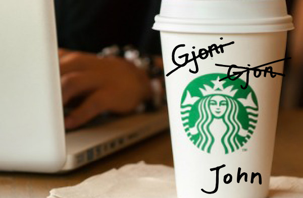 My Name Is Gjoni, But At Starbucks, It's John
